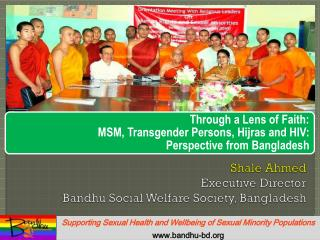 Shale Ahmed Executive Director Bandhu Social Welfare Society, Bangladesh