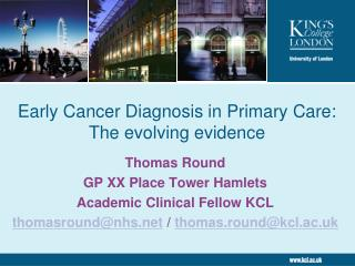 Early Cancer Diagnosis in Primary Care: The evolving evidence