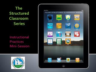 The  Structured  Classroom   Series