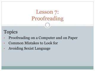 Lesson 7:  Proofreading