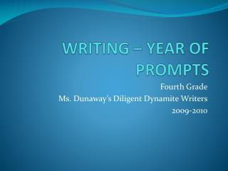 WRITING – YEAR OF PROMPTS