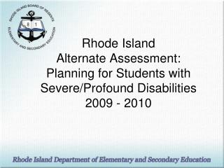 Students with severe/profound disabilities may experience