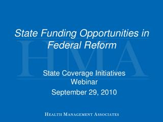 State Funding Opportunities in Federal Reform