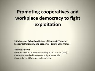 Promoting cooperatives and workplace democracy to fight exploitation