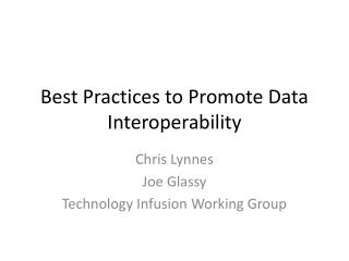 Best Practices to Promote Data Interoperability