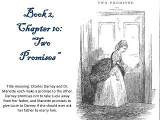 "Book 2,  Chapter  10 :  "" Two  Promises"""