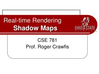 Real-time Rendering Shadow Maps