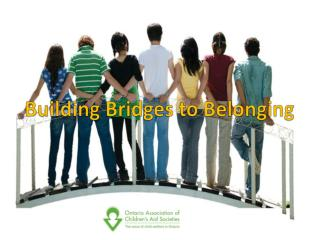 Building Bridges to Belonging