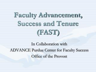 Faculty Advancement, Success and Tenure (FAST)