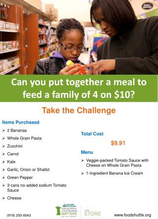 Can you put together a meal to feed a family of 4 on $10?
