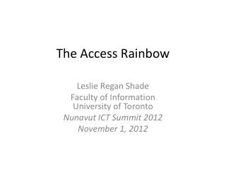 The Access Rainbow