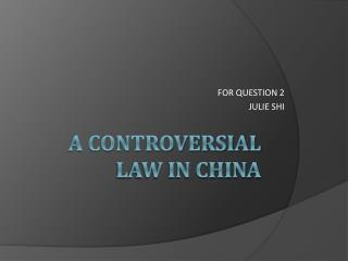 A controversial law in china
