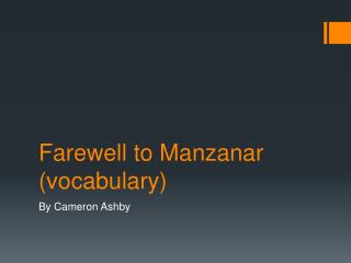 Farewell to Manzanar (vocabulary)
