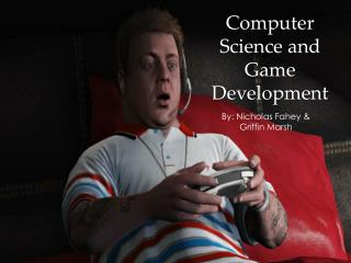 Computer Science and Game Development