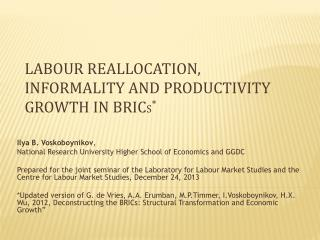 Labour reallocation, informality and productivity growth in  BRIC s *