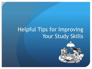 Helpful Tips for Improving Your Study Skills