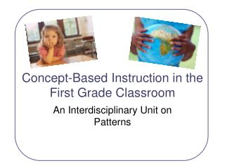 Concept-Based Instruction in the First Grade Classroom