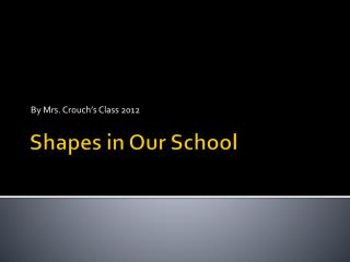 Shapes in Our School