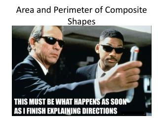 Area and Perimeter of Composite Shapes