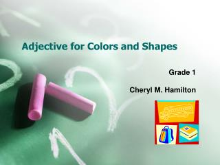 Adjective for Colors and Shapes