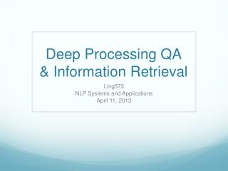 Deep Processing QA & Information Retrieval