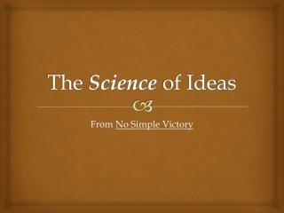 The  Science  of Ideas
