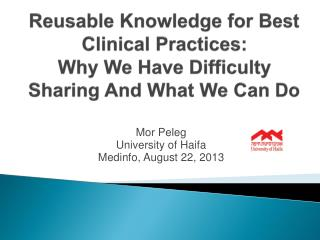 Reusable Knowledge for Best Clinical Practices: Why We Have Difficulty Sharing And What We Can Do