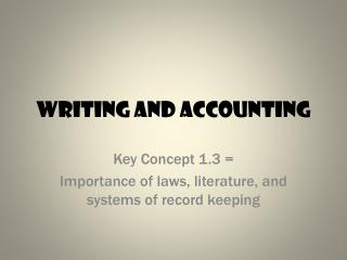 Writing and Accounting