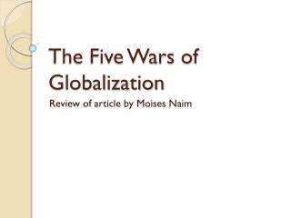 The Five Wars of Globalization