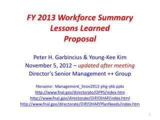 FY 2013 Workforce Summary Lessons Learned Proposal