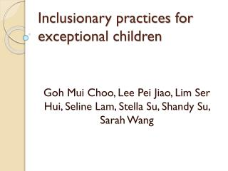 Inclusionary practices for exceptional children