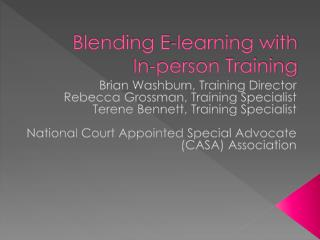 Blending E-learning with In-person Training