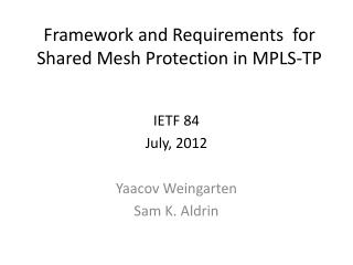 Framework and Requirements  for Shared Mesh Protection in MPLS-TP