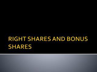 RIGHT SHARES AND BONUS SHARES