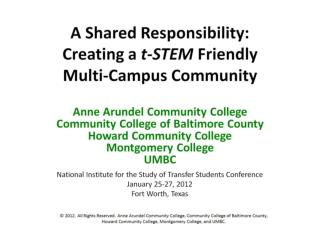 A Shared Responsibility:  Creating a  t-STEM  Friendly  Multi-Campus Community