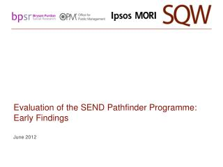 Evaluation of the SEND Pathfinder Programme: Early Findings