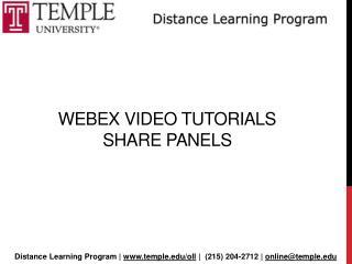 Webex  Video Tutorials  Share Panels