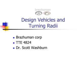 Design Vehicles and  Turning Radii