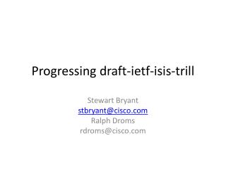 Progressing draft-ietf-isis-trill