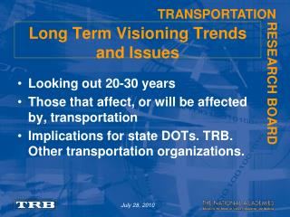 Long Term Visioning Trends and Issues