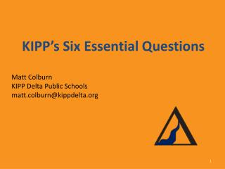 KIPP's Six Essential Questions