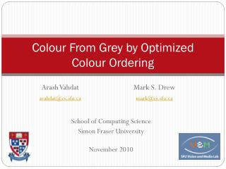Colour From Grey by Optimized Colour Ordering