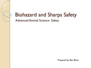 Biohazard and Sharps Safety