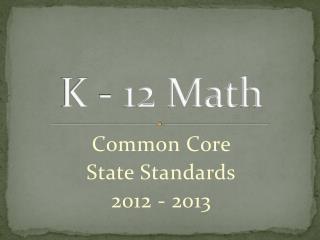 K - 12 Math