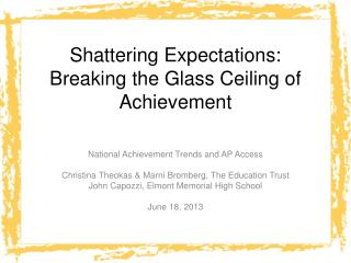 Shattering Expectations: Breaking the Glass Ceiling of Achievement