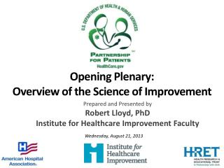 Opening Plenary: Overview of the Science of Improvement