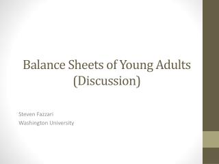 Balance  Sheets of Young  Adults (Discussion)