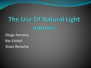 The Use Of Natural Light Indoors