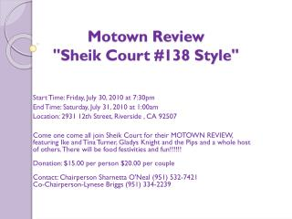 "Motown Review  ""Sheik Court #138 Style"""