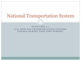 National Transportation System